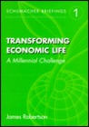 Transforming Economic Life: A Millennial Change