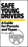 Safe Young Drivers: A Guide for Parents and Teens