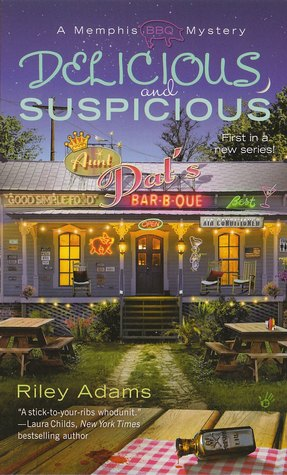 Delicious and Suspicious by Riley Adams