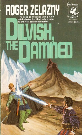 Dilvish, the Damned by Roger Zelazny