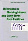 Infections in Nursing Homes and Long-Term Care Facilities