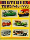 Matchbox Toys 1948 to 1993/Identification and Value Guide (Matchbox Toys: Identification & Value Guide)