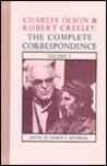 Charles Olson and Robert Creeley: The Complete Correspondence