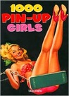 1000 Pin-Up Girls by Harold Hellmann