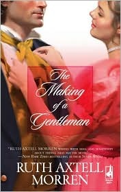 The Making of a Gentleman by Ruth Axtell Morren
