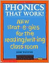 Phonics That Work!: New Strategies for the Reading/Writing Classroom