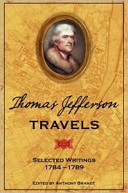 Thomas Jefferson Travels by Anthony Brandt