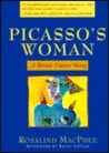 Picasso's Woman: A Breast Cancer Story