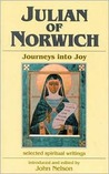 Julian of Norwich: Journeys Into Joy