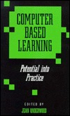 Computer Based Learning by Jean D.M. Underwood