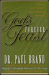 God's Forever Feast: Letting God Satisfy Your Deepest Hunger
