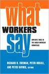 What Workers Say: Employee Voice in the Anglo-American Workplace