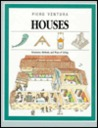 Houses: Structures, Methods, and Ways of Living