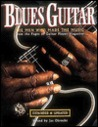 Blues Guitar: The Men Who Made the Music: From the Pages of Guitar Player Magazine
