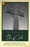 The Wisdom Of The Celts