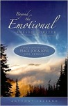 Beyond the Emotional Roller Coaster: A Guide to Experiencing the Peace, Joy & Love You Deserve
