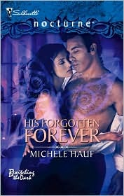 His Forgotten Forever by Michele Hauf