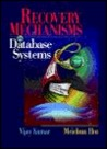 Recovery Mechanisms in Database Systems