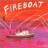 Fireboat: The Heroic Adventures of the John J. Harvey [With Hardcover Book]