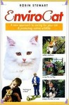 Envirocat: A New Approach to Caring for Your Cat and Protecting Native Wildlife