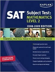 Kaplan SAT Subject Test: Mathematics Level 2