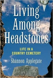 Living Among Headstones by Shannon Applegate