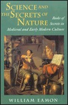 Science and the Secrets of Nature by William Eamon