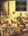 Toward the Promised Land from Uncle Tom's Cabin to the Onset of the Civil War (1851-1861)