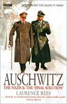 Auschwitz, The Nazis and The 'Final Solution'