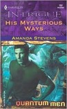 His Mysterious Ways (Harlequin Intrigue, #737)