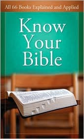 Know Your Bible by Paul Kent