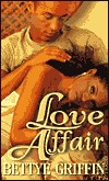Love Affair by Bettye Griffin