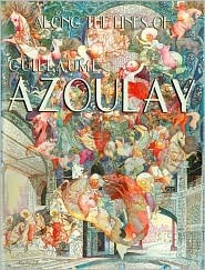 Along the Lines of Guillaume Azoulay