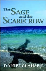 The Sage and the Scarecrow by Daniel Clausen