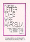 Free download Porphyry's Letter to His Wife Marcella: Concerning the Life of Philosophy and the Ascent to the Gods by Porphyry, Alice Zimmern PDF