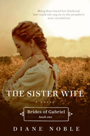 The Sister Wife (Brides of Gabriel, #1)