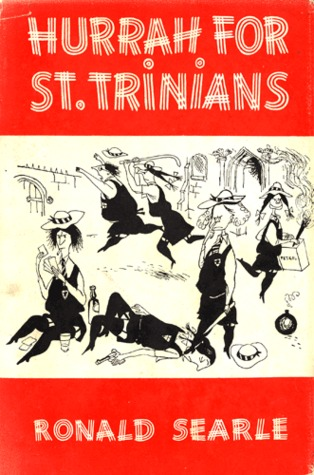 Hurrah for St. Trinian's and Other Lapses by Ronald Searle