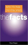 Myotonic Dystrophy: The Facts