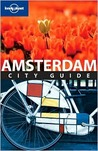 Amsterdam City Guide (Lonely Planet City Guide)