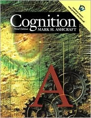 Cognition by Mark H. Ashcraft