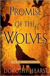 Promise of the Wolves by Dorothy Hearst