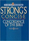 The New Strong's Concise Concordance of the Bible
