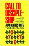 Call to discipleship by Juan Carlos Ortiz