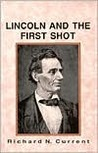 Lincoln and the First Shot