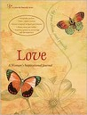 Love: A Woman's Inspirational Journal (A Color Me Butterfly) (A Color Me Butterfly)