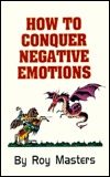 How to Conquer Negative Emotions