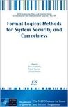 Formal Logical Methods for System Security and Correctness (Nato Science for Peace and Security) (Nato Science for Peace and Security)