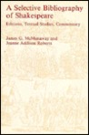 A Selective Bibliography of Shakespeare: Edition, Textual Studies, Commentary