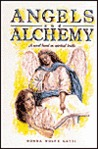 Angels and Alchemy: A Mystical Love Story