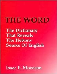 THE WORD by Isaac E. Mozeson